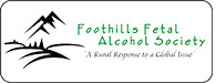 Foothills Fetal Alcohol Society